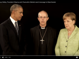 Video: Archbishop Welby, President Obama and Chancellor Merkel send message to Manchester